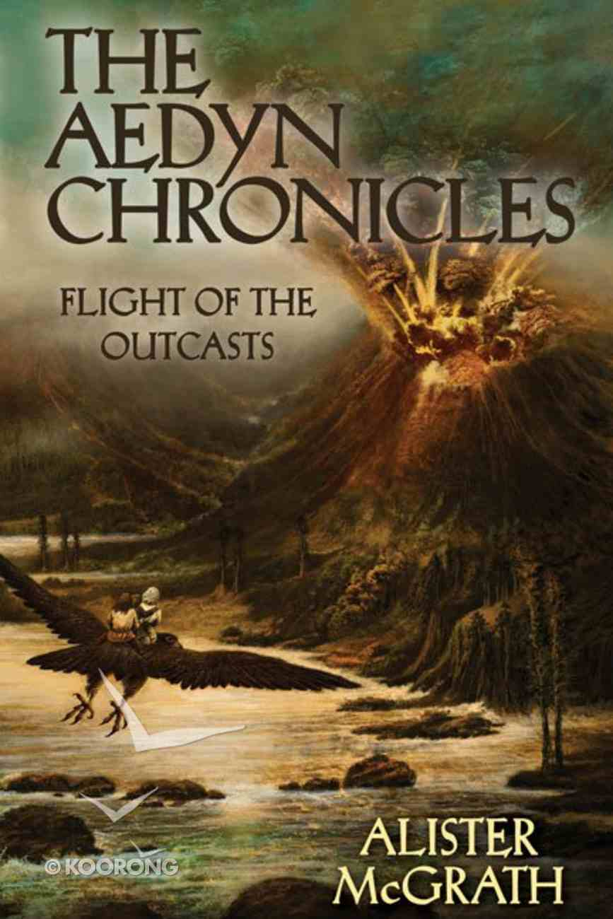 Flight of the Outcasts (#02 in Aedyn Chronicles Series) Hardback