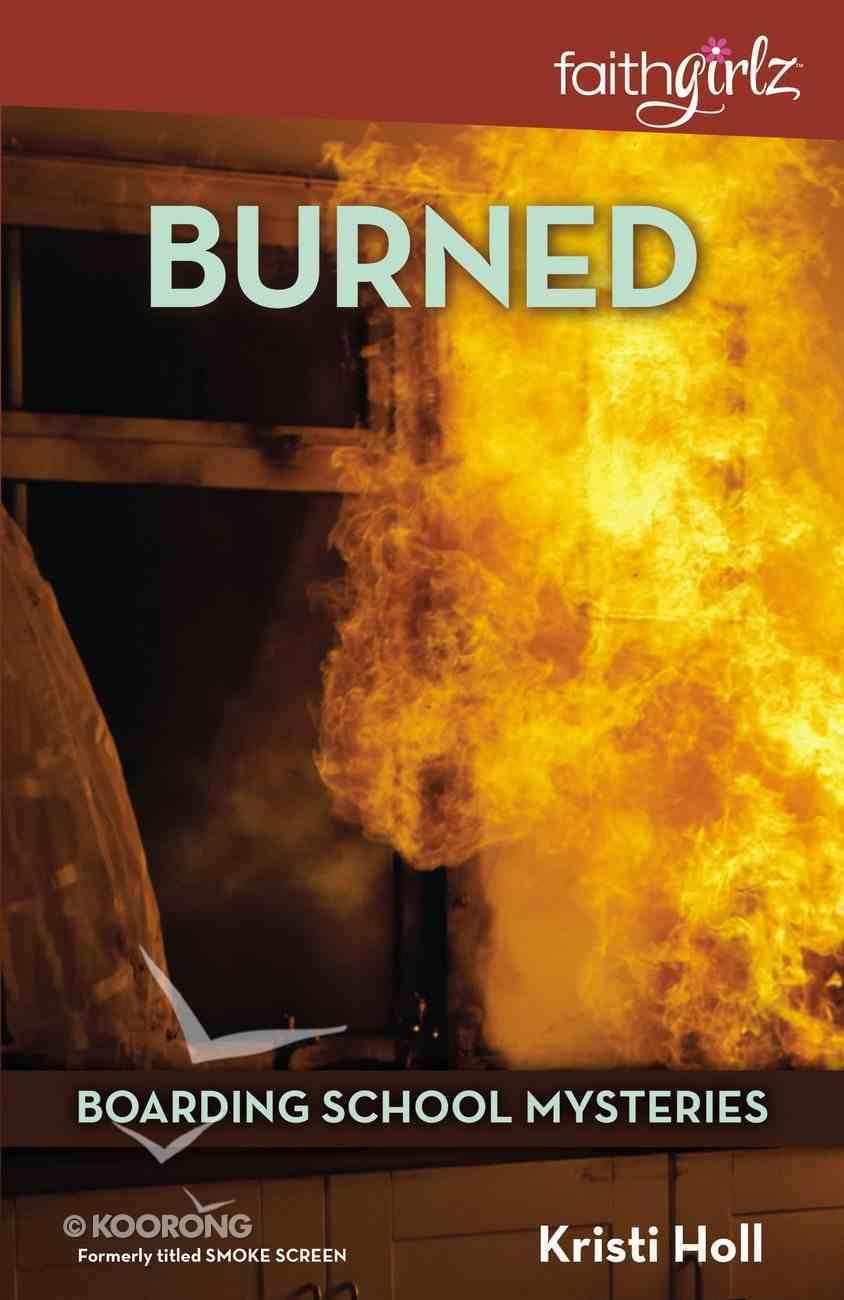 Burned (#03 in Boarding School Mysteries Series) Paperback