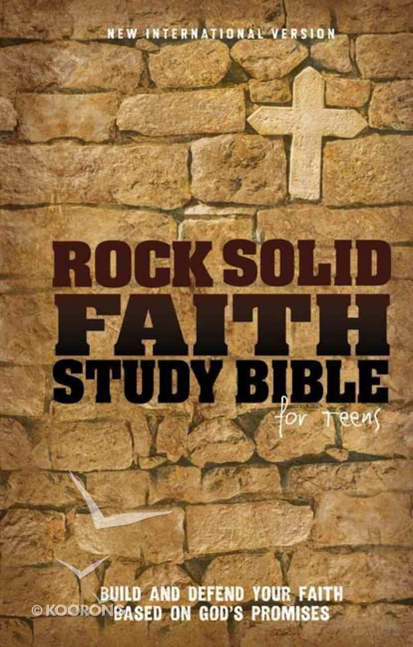 NIV Rock Solid Faith Study Bible For Teens (Black Letter Edition) Hardback