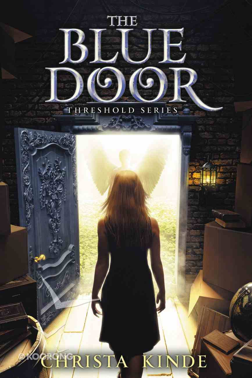 The Blue Door (#01 in The Threshold Series) Hardback