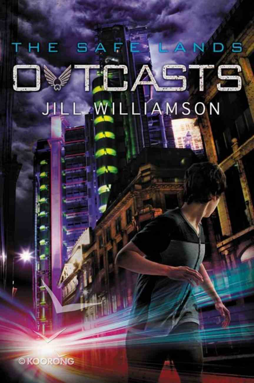 Outcasts (#02 in The Safe Lands Series) Paperback