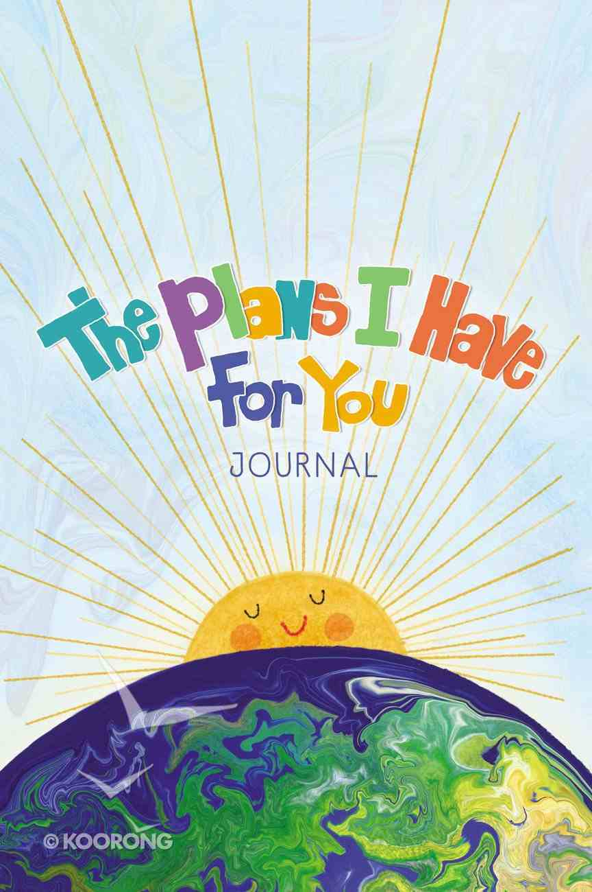 The Plans I Have For You Journal Paperback