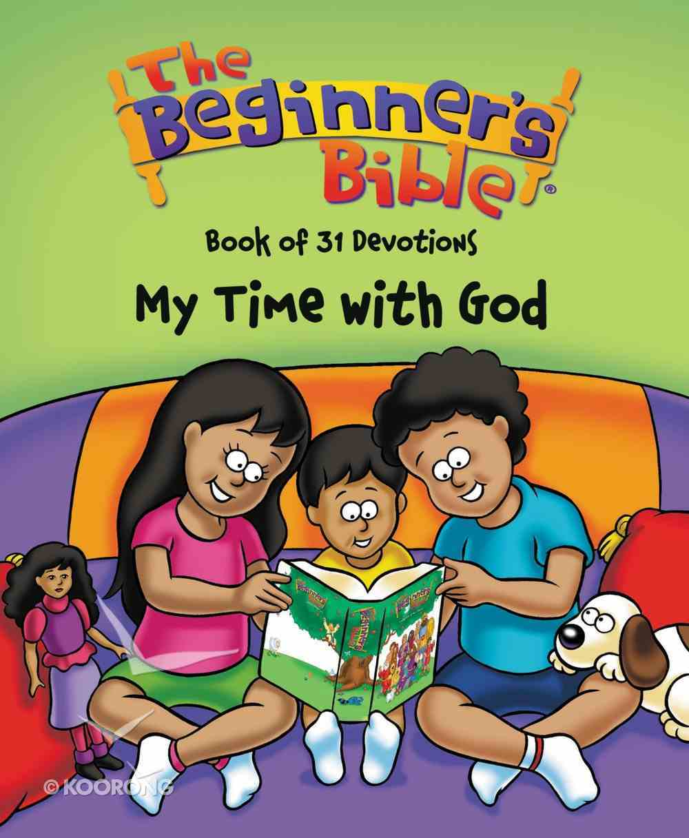 My Time With God Book of Devotions (Beginner's Bible Series) Paperback