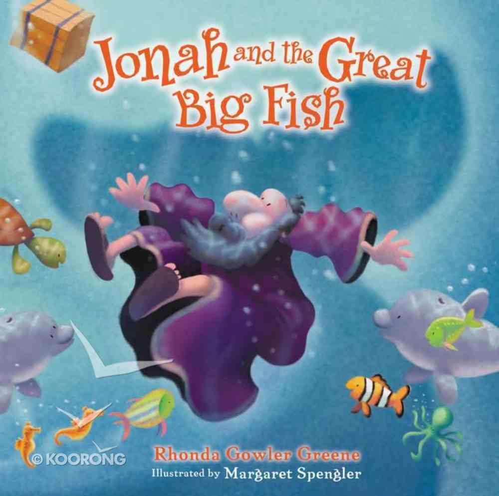 Jonah and the Great Big Fish Hardback