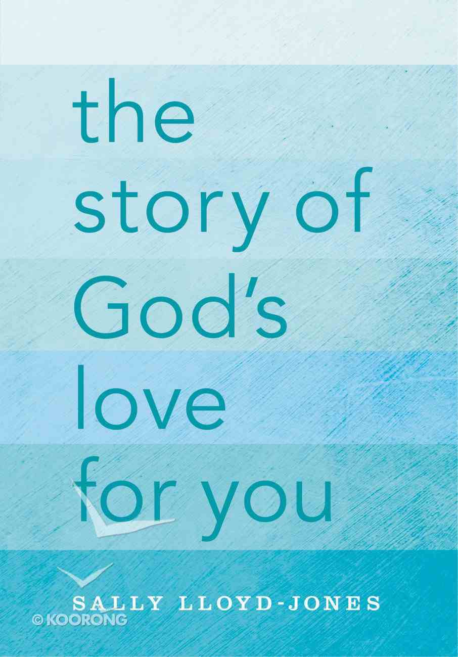 The Story of God's Love For You Hardback