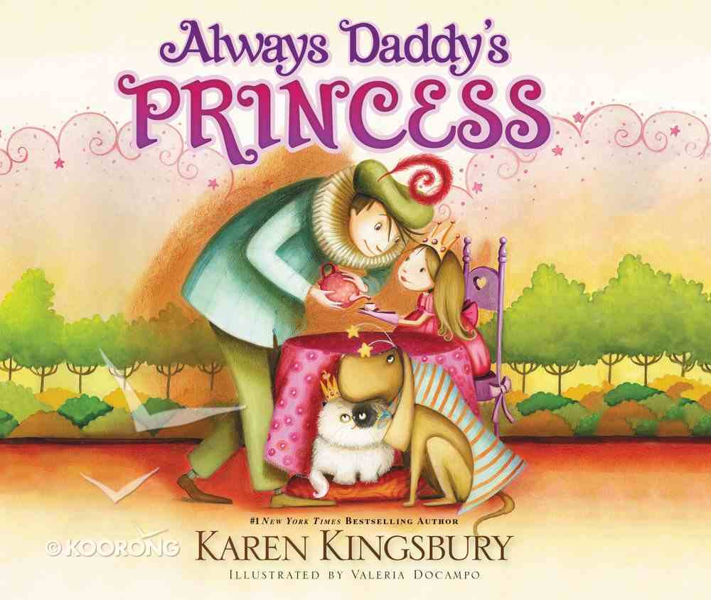 Always Daddy's Princess Board Book