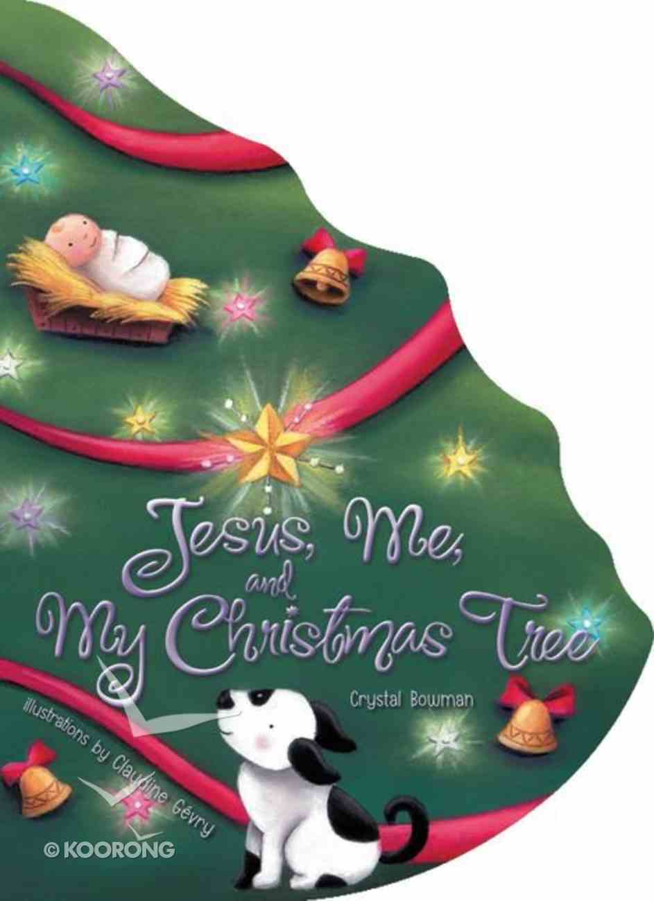 Jesus, Me, and My Christmas Tree Board Book