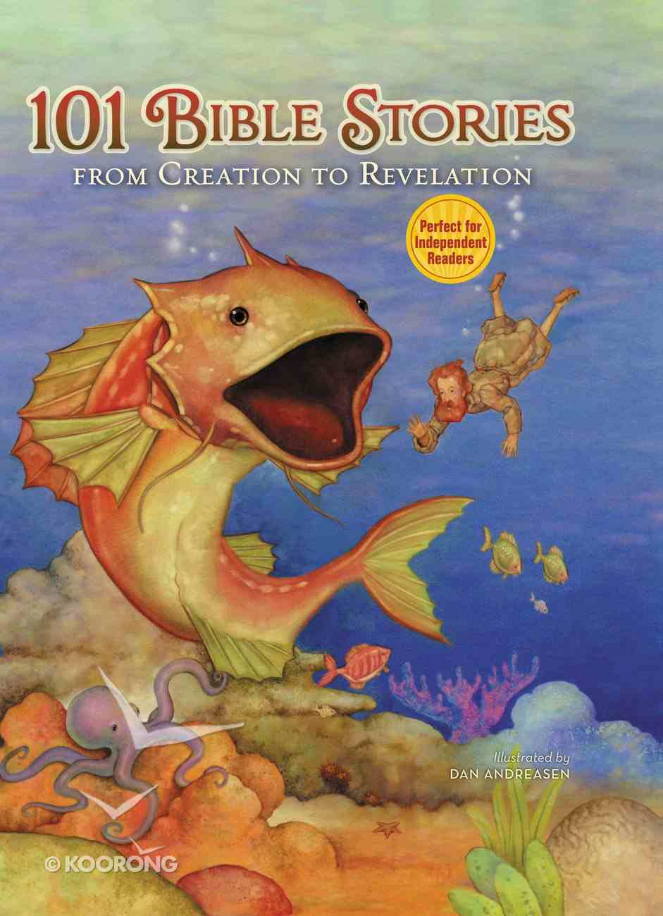 101 Bible Stories From Creation to Revelation Hardback