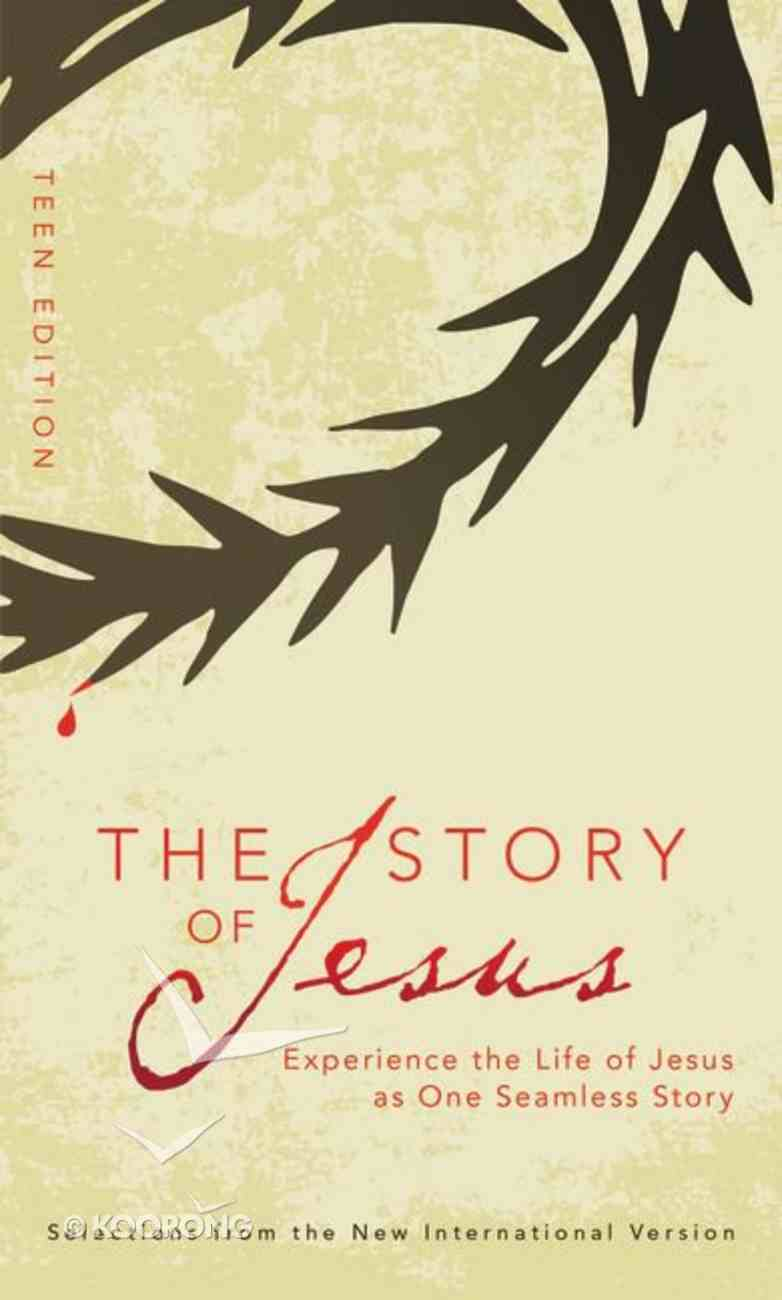 NIV the Story of Jesus (Teen Edition) Paperback