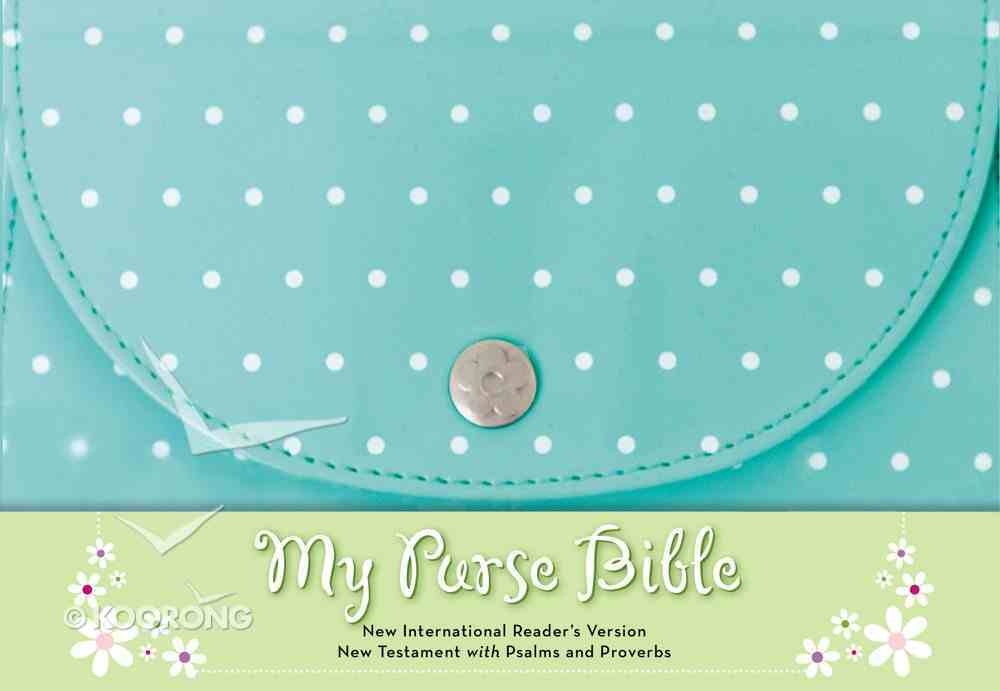 NIRV My Purse Bible Blue New Testament With Psalms and Proverbs (Black Letter Edition) Hardback