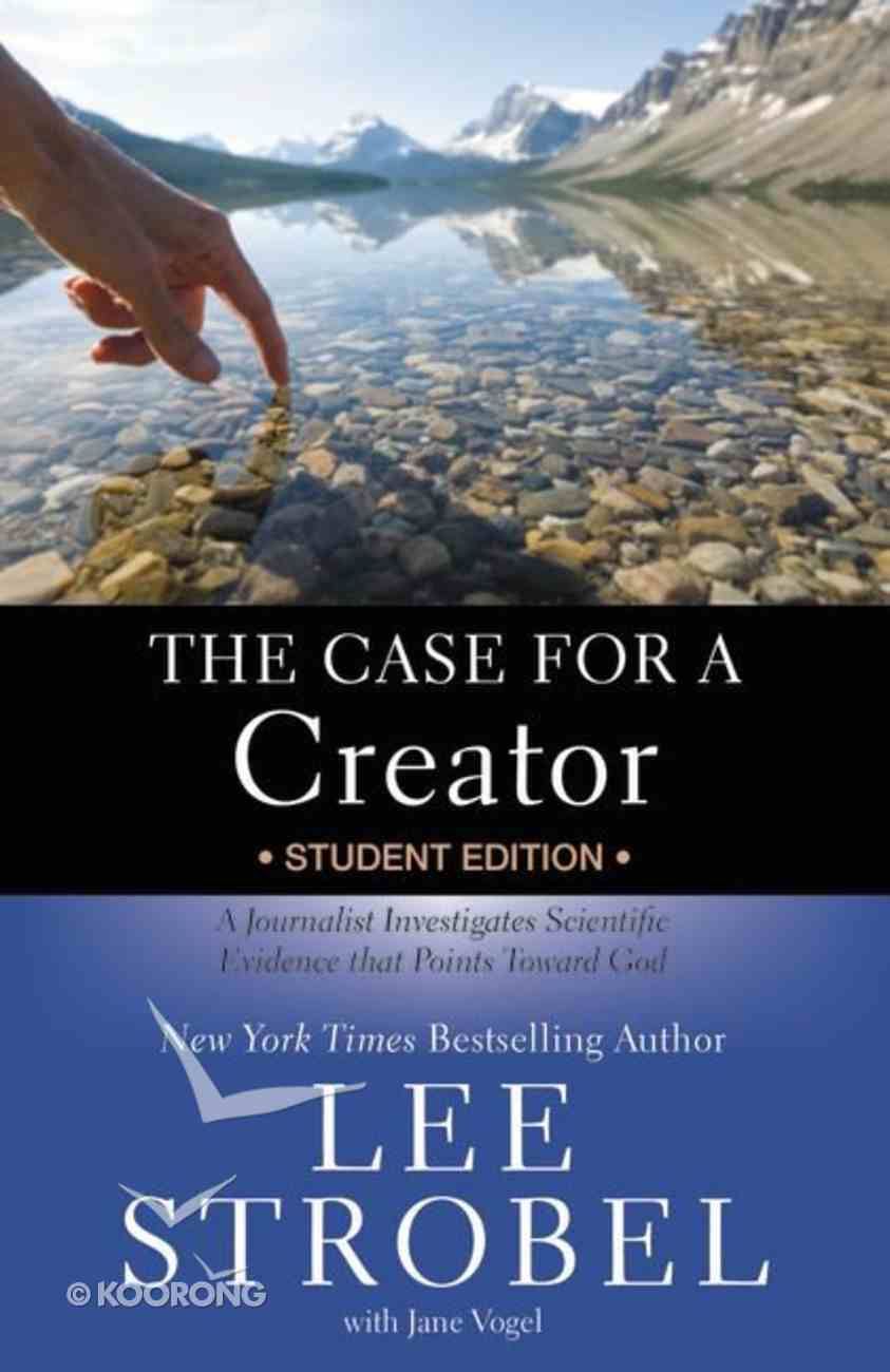 The Case For a Creator (Student Edition) Paperback