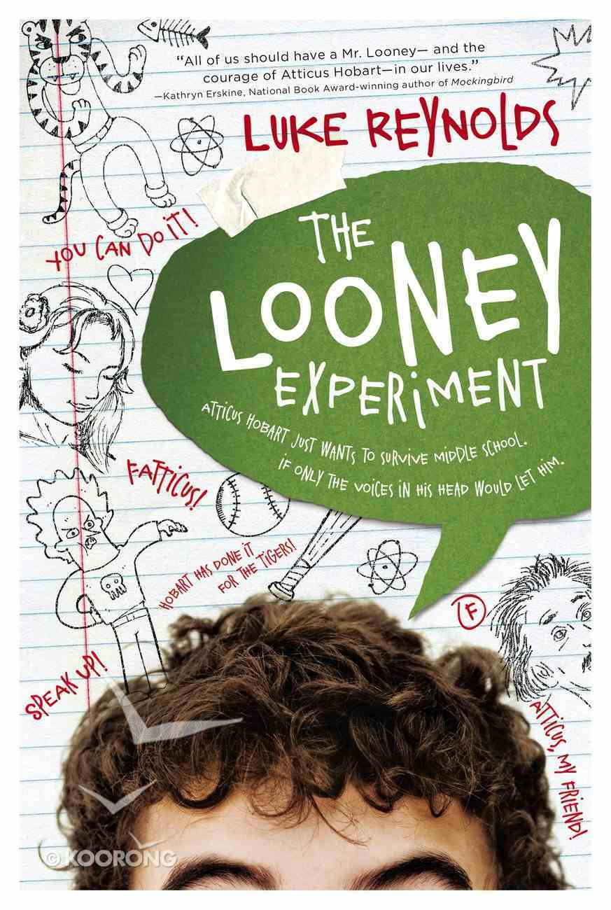 The Looney Experiment Hardback