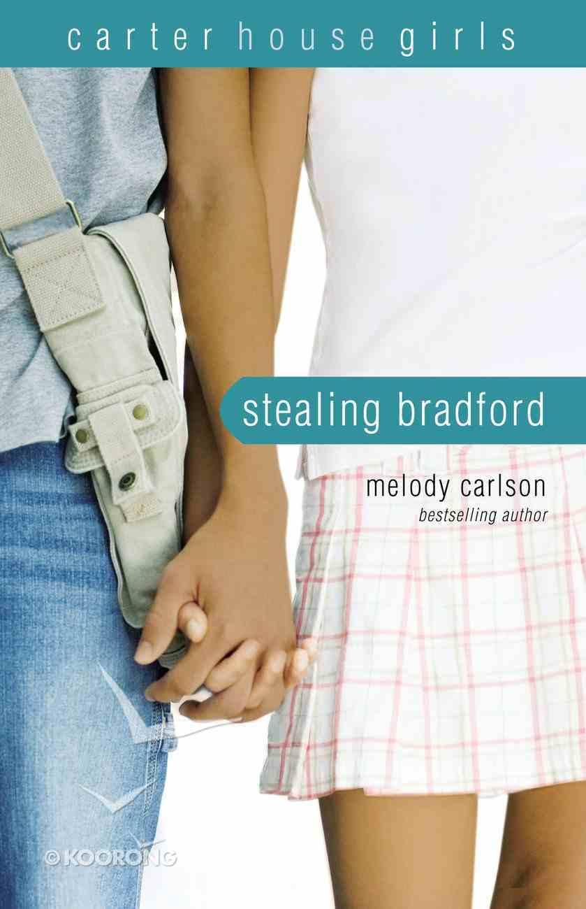 Stealing Bradford (#02 in Carter House Girls Series) Paperback