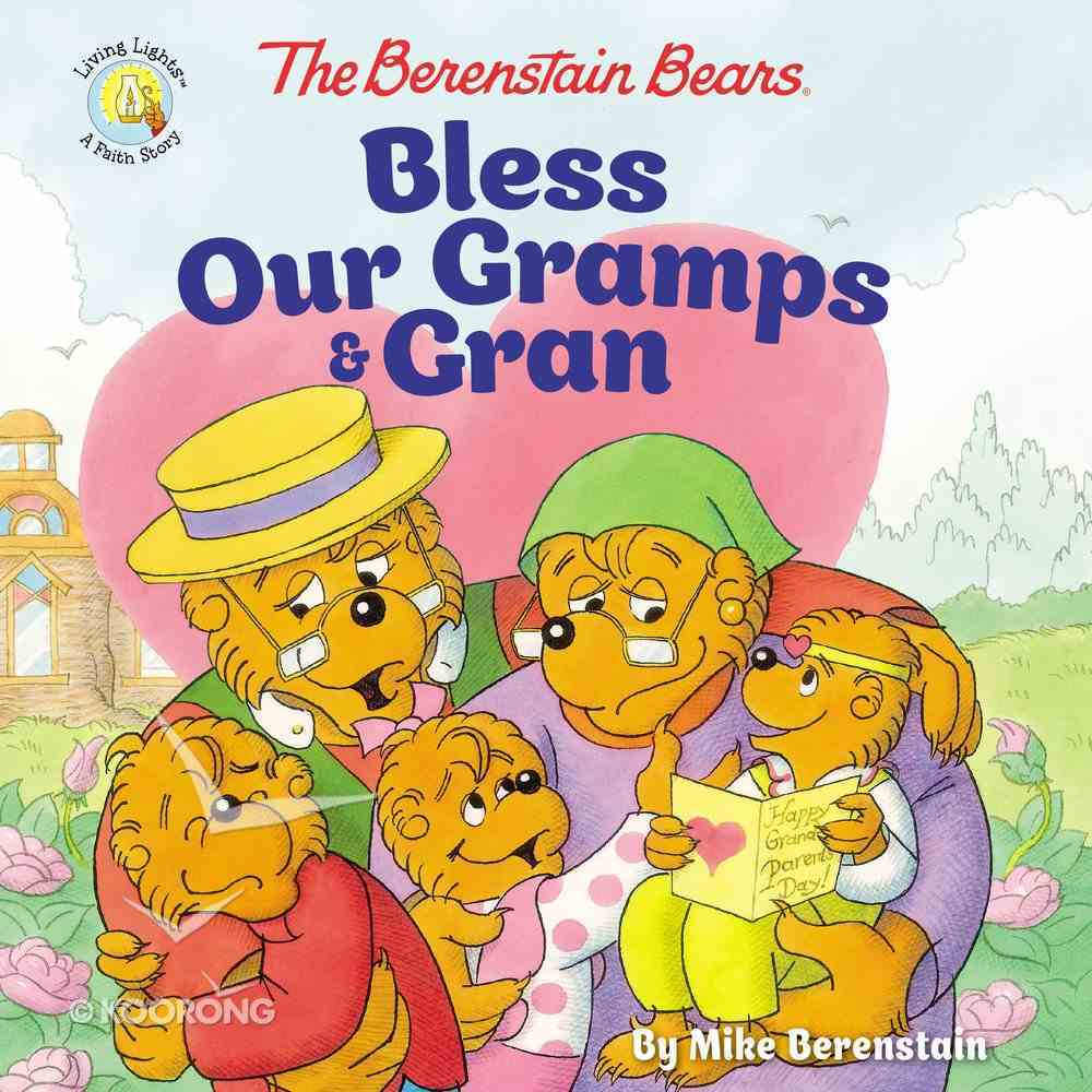 Bbears: Bless Our Gramps and Gran Paperback