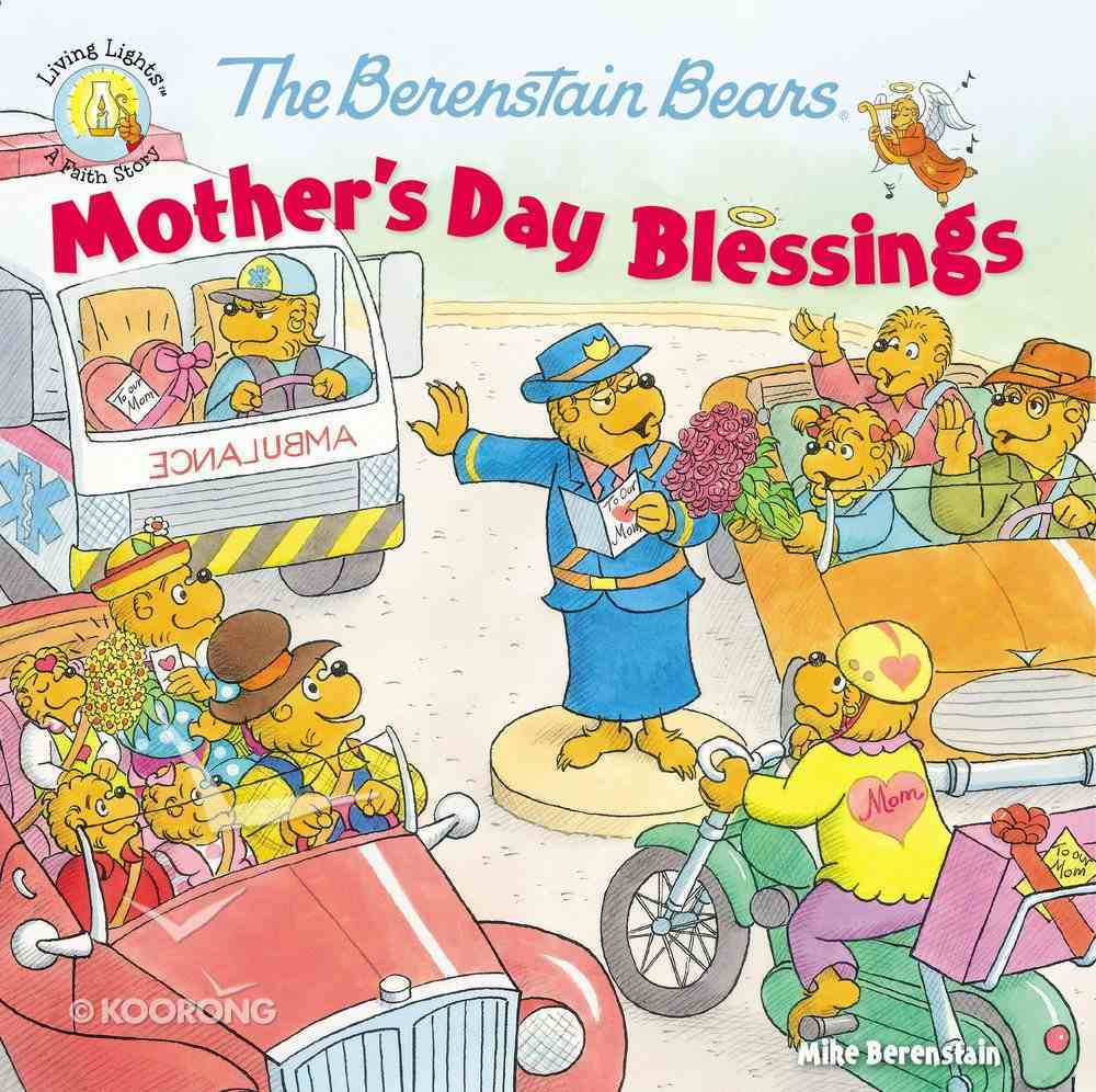 The Mother's Day Blessings (The Berenstain Bears Series) Paperback