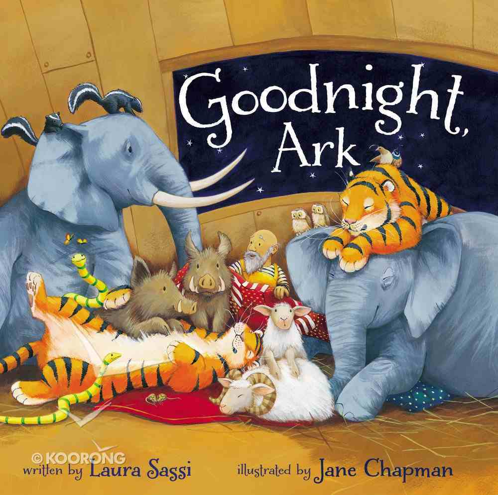 Goodnight, Ark Board Book