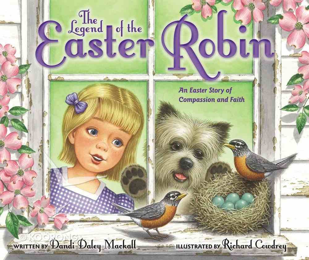 The Legend of the Easter Robin Hardback