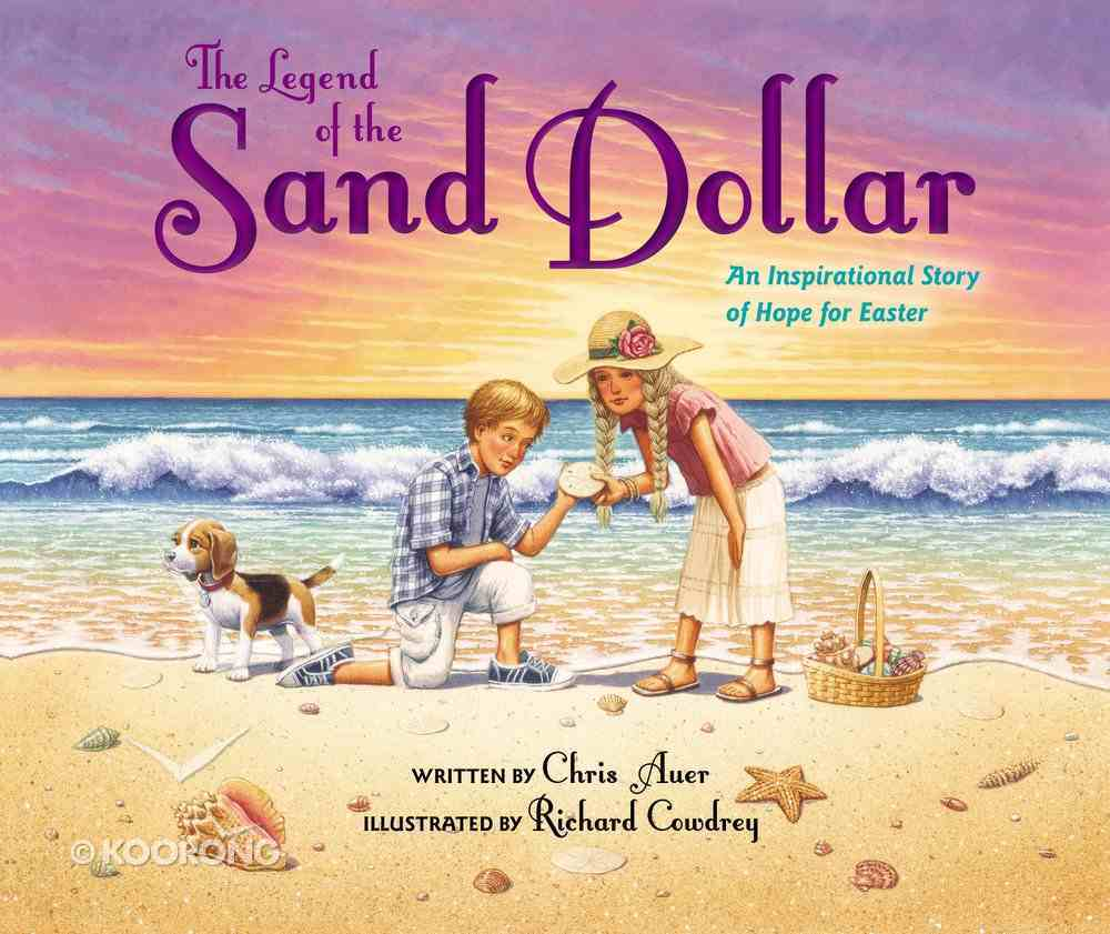 The Legend of the Sand Dollar Hardback