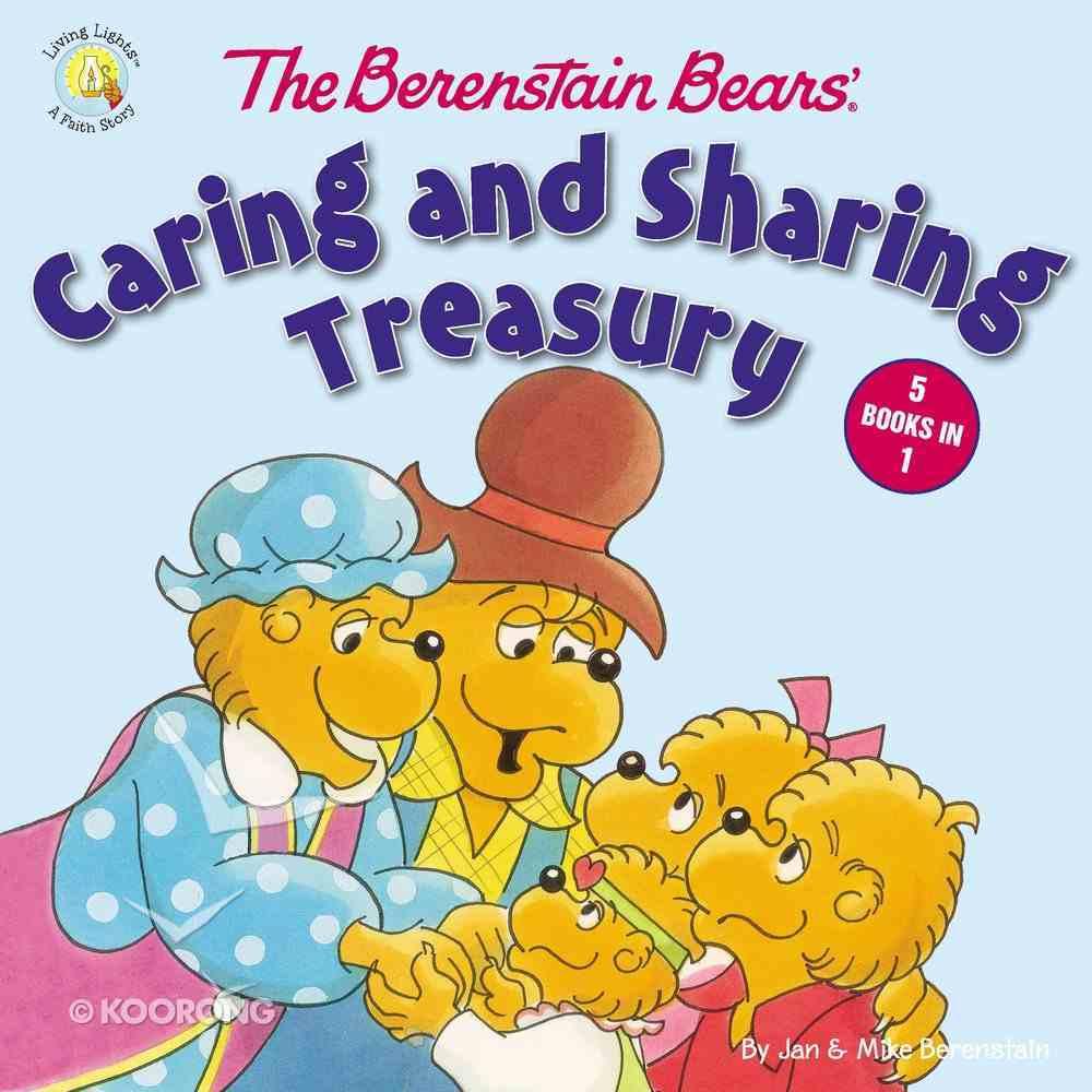 Caring and Sharing Treasury (The Berenstain Bears Series) Hardback