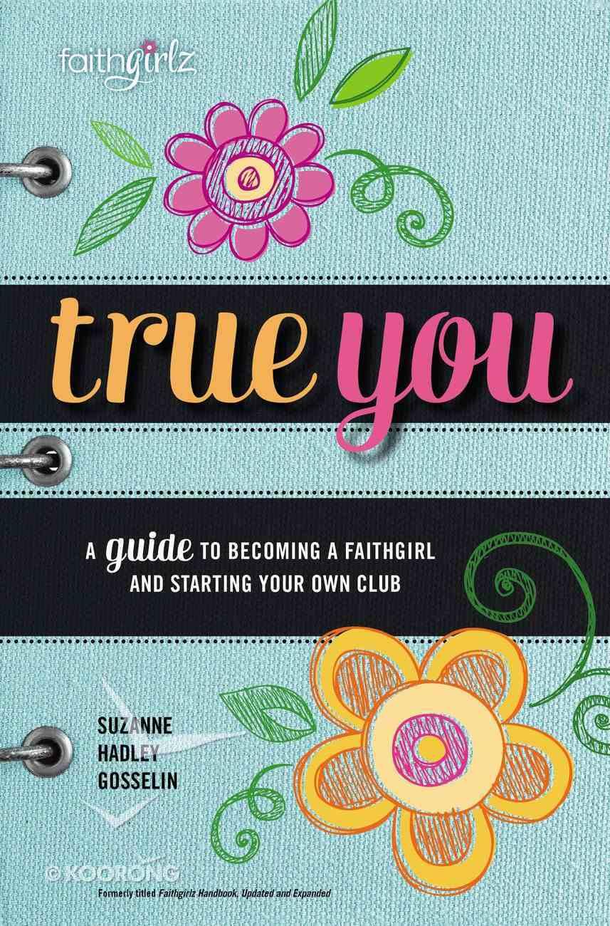 Faithgirlz Handbook (And Expanded) (Faithgirlz! Series) Paperback
