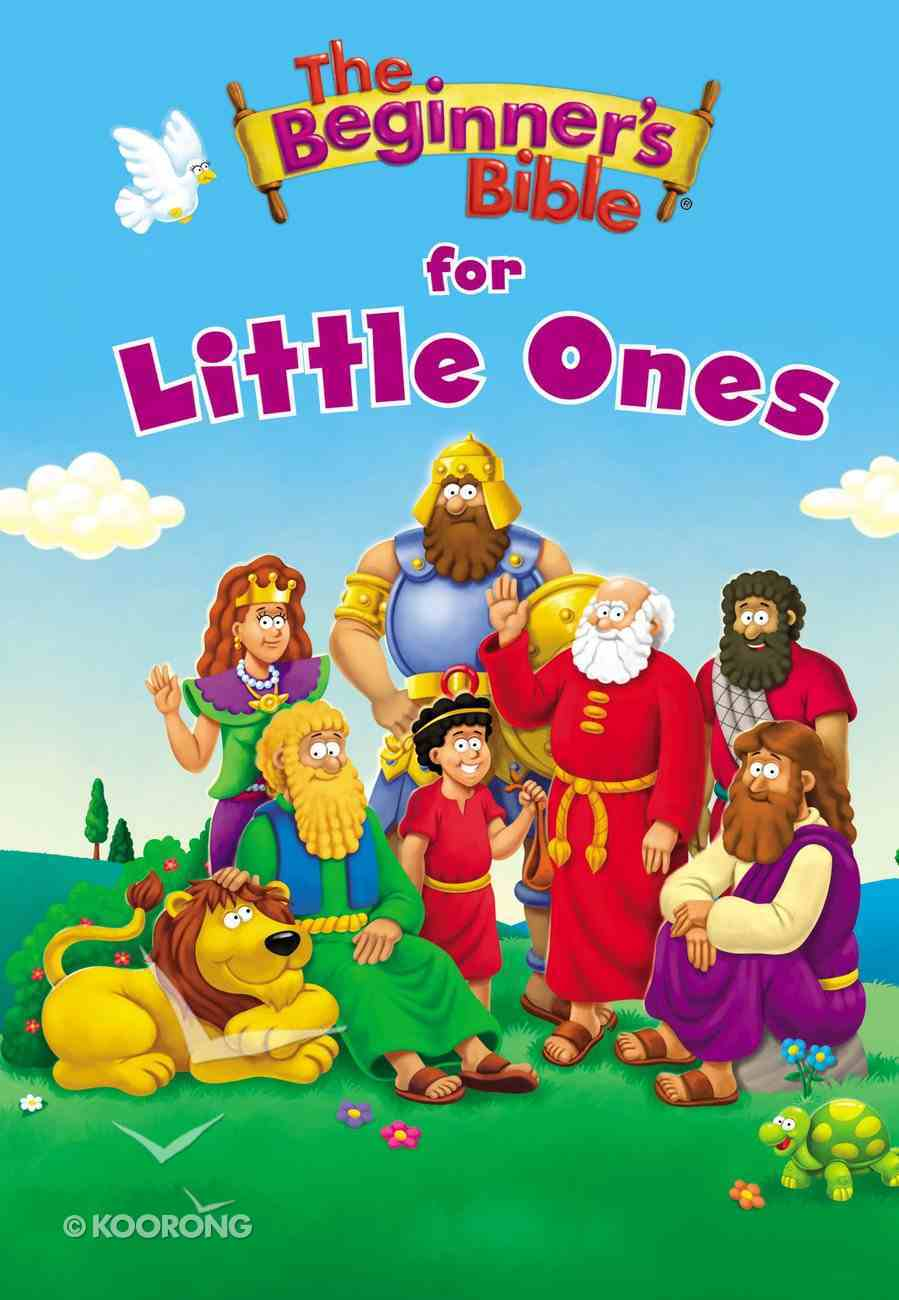 The Beginner's Bible For Little Ones Board Book