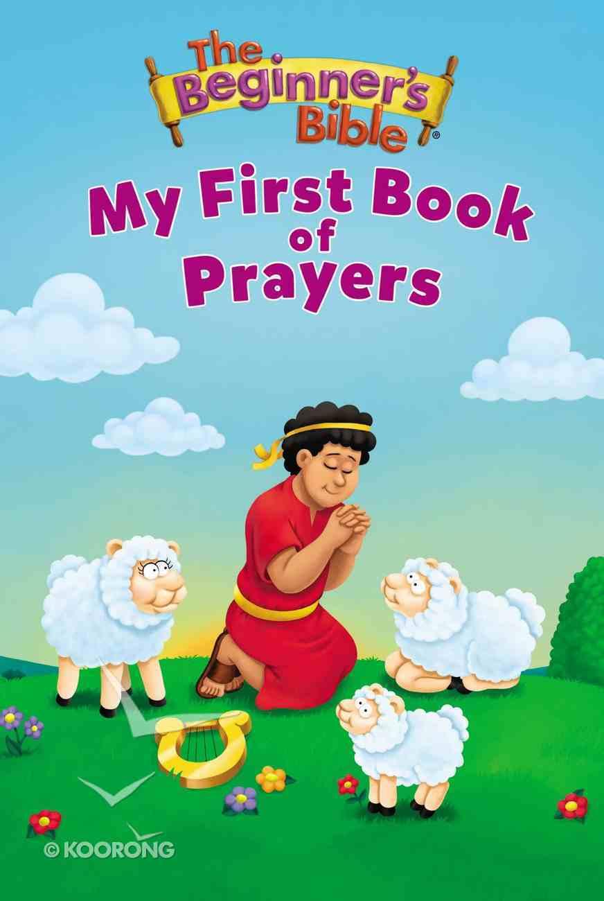My First Book of Prayers (Beginner's Bible Series) Board Book