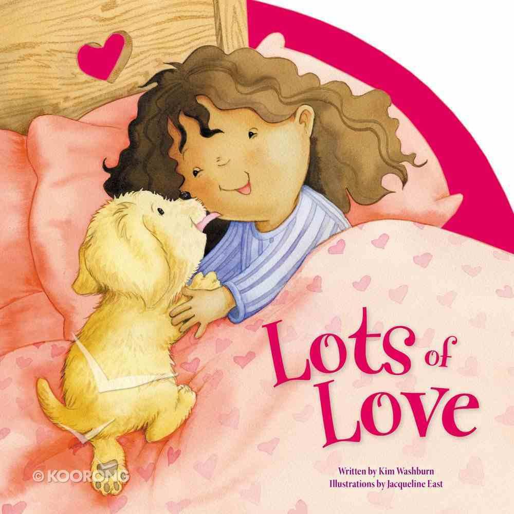 Lots of Love Board Book