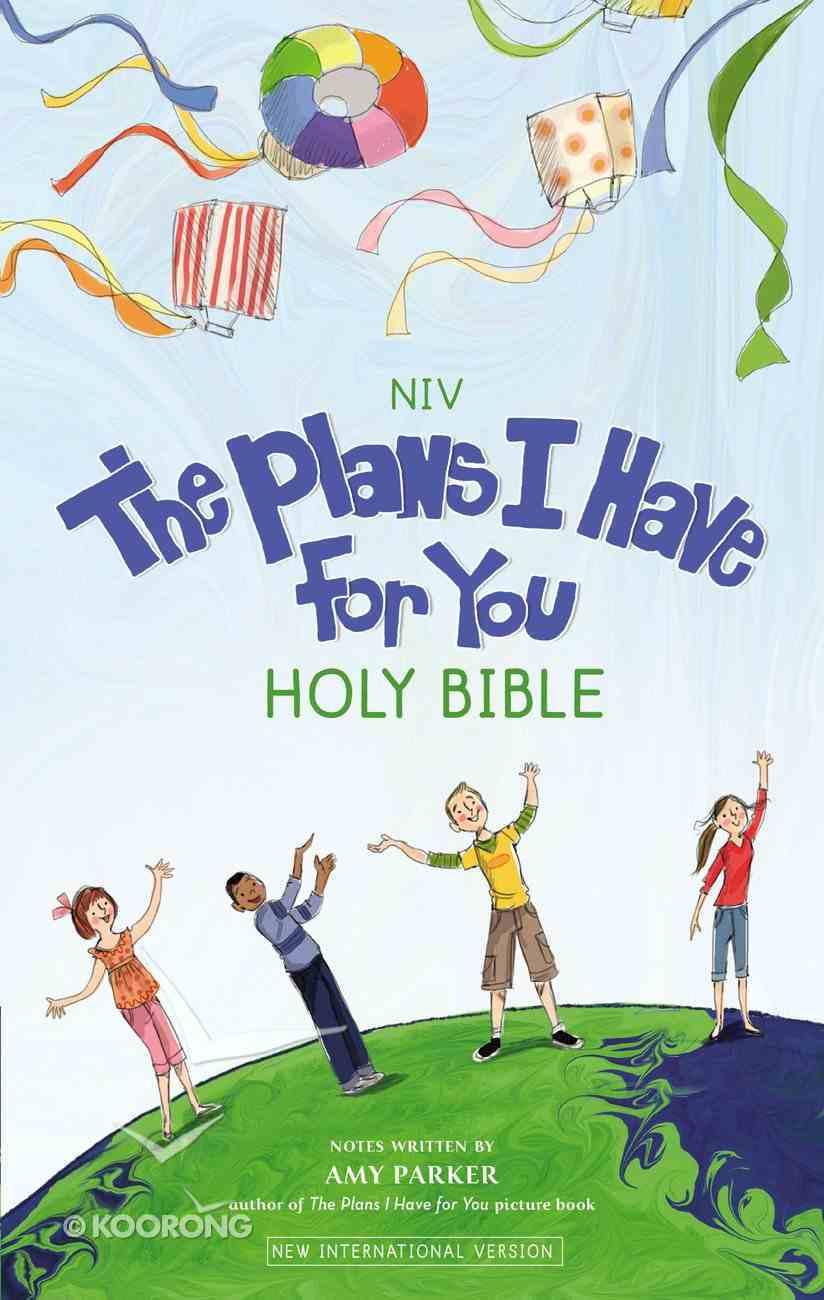 The NIV Plans I Have For You Bible (Black Letter Edition) Hardback