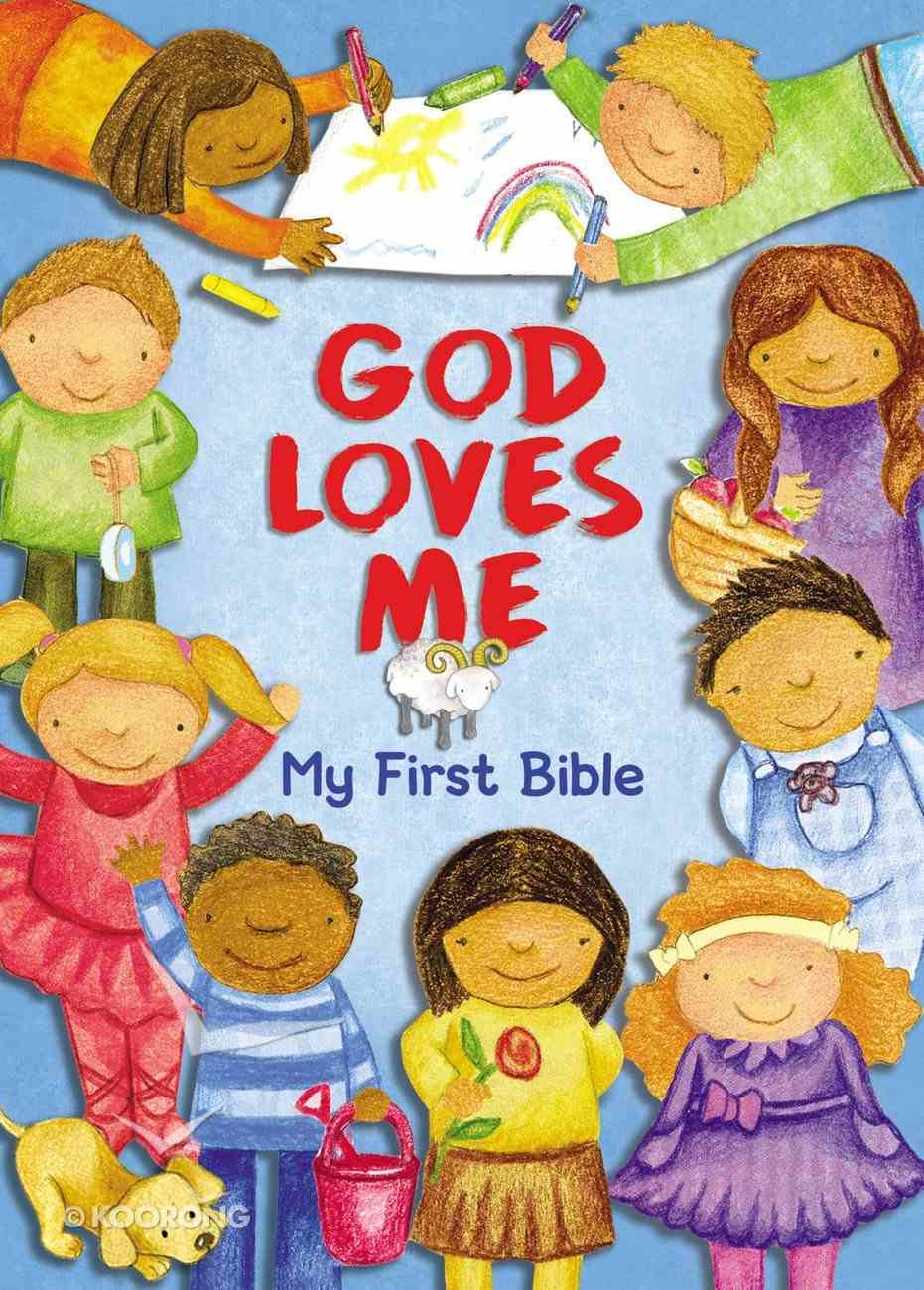 God Loves Me, My First Bible Board Book