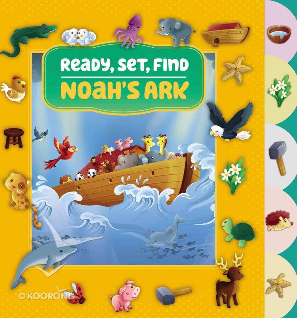 Noah's Ark (Ready, Set, Find Series) Board Book