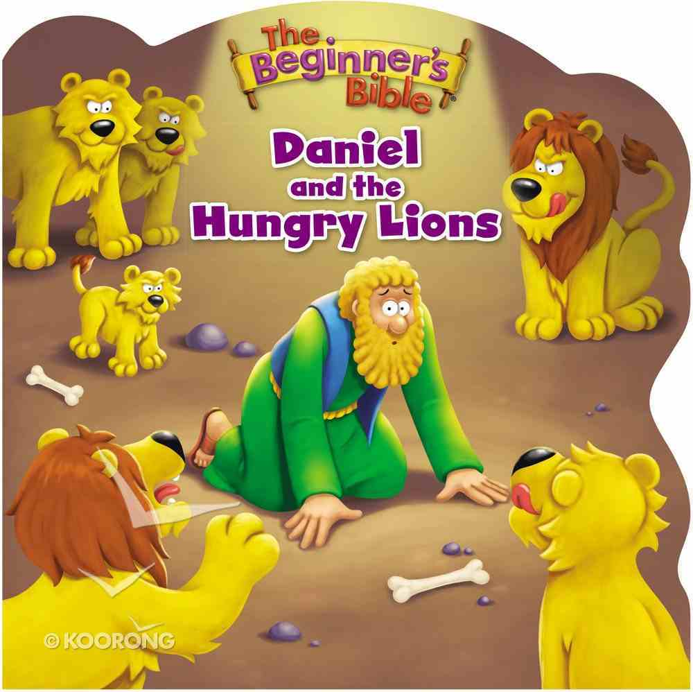 Daniel and the Hungry Lions (Beginner's Bible Series) Board Book