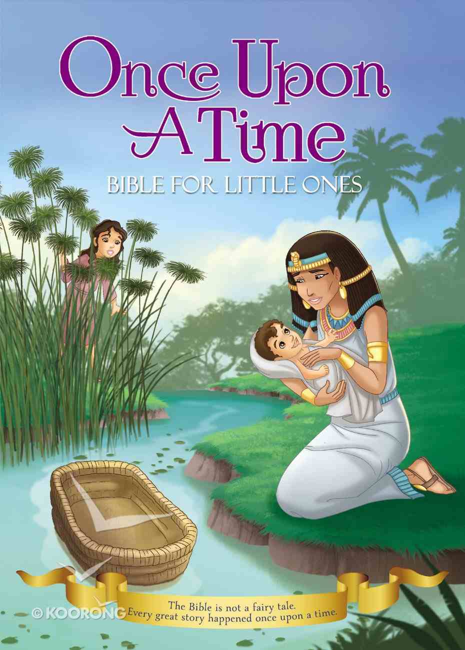 Once Upon a Time: Bible For Little Ones Board Book
