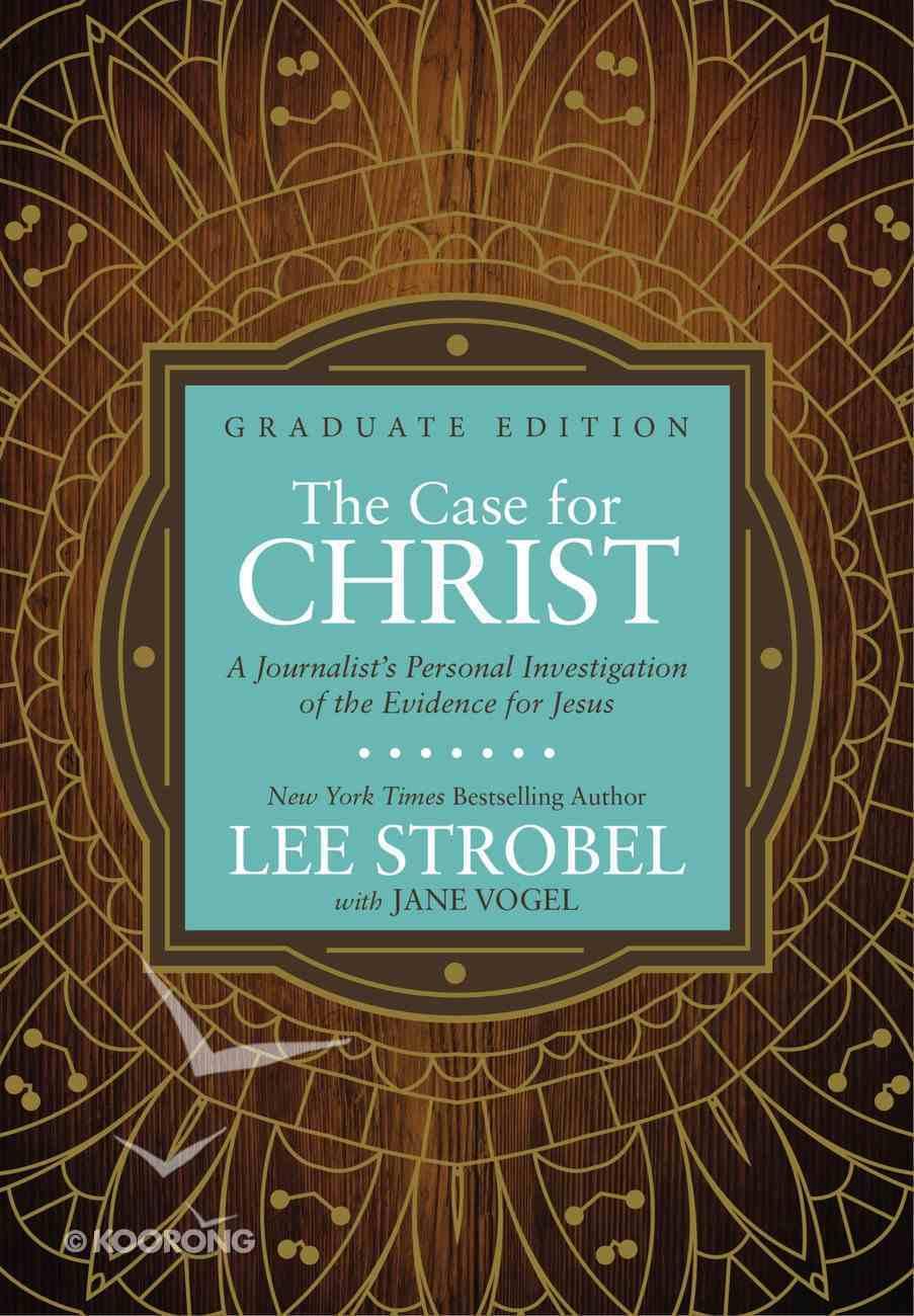 The Case For Christ Graduate Edition Hardback