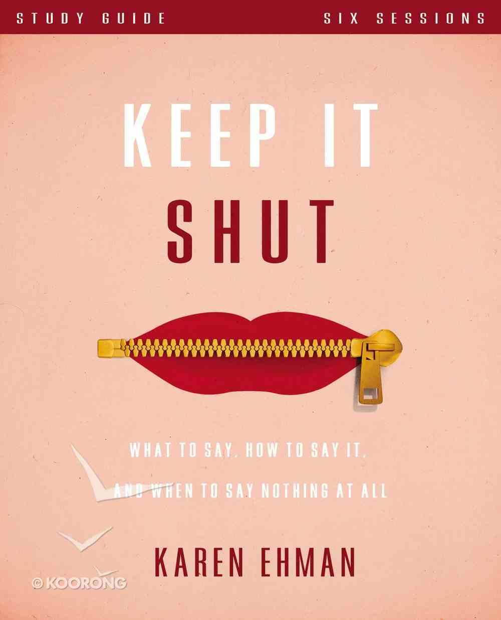 Keep It Shut (Study Guide) Paperback