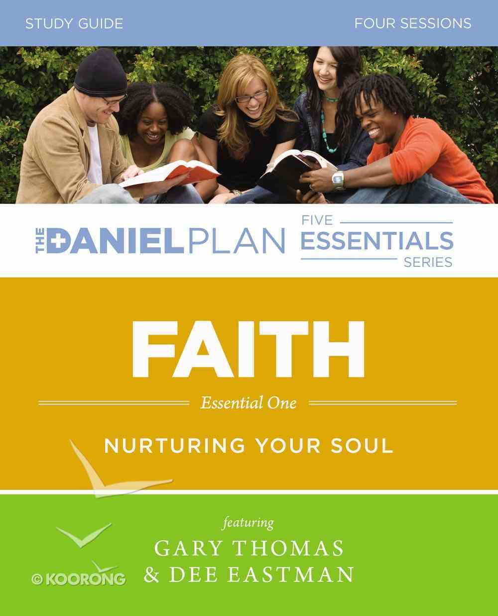 Faith (Study Guide) (The Daniel Plan Essentials Series) Paperback