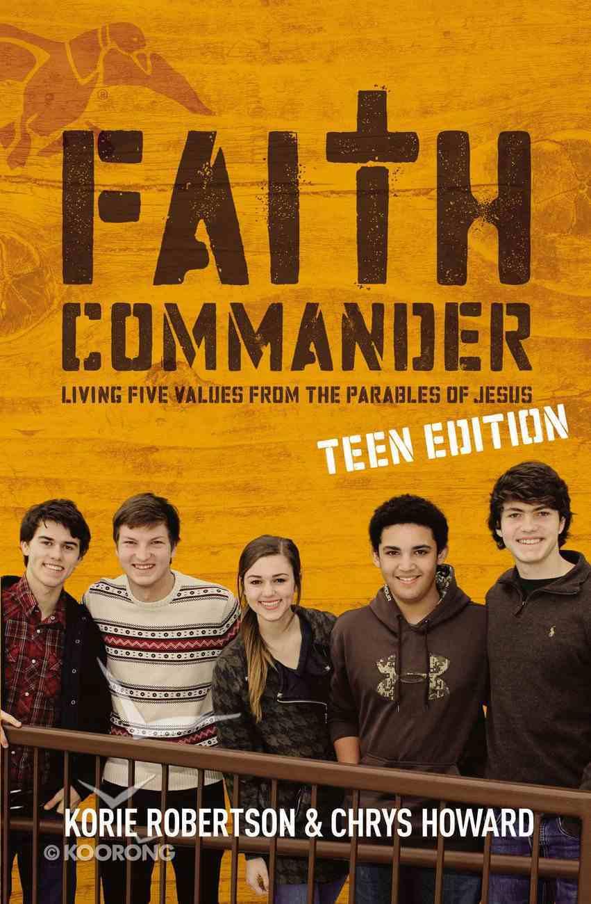 Faith Commander (Duck Dynasty) (Teen Study Guide) Paperback