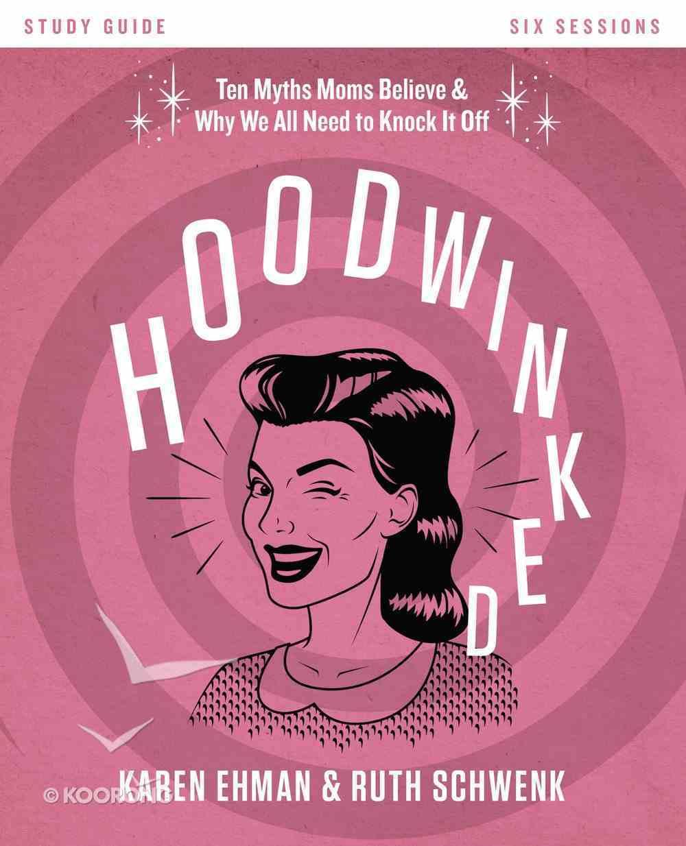Hoodwinked (Study Guide) Paperback