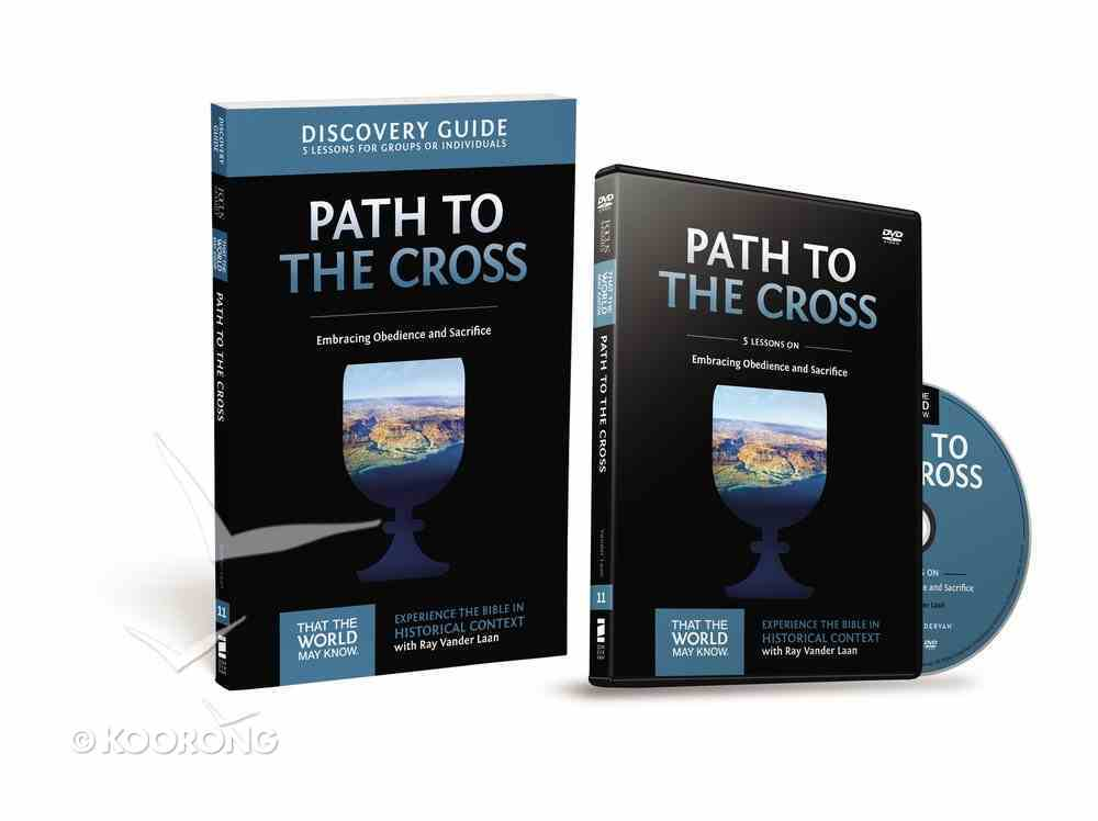 The Path to the Cross (Discovery Guide With DVD) (#11 in That The World May Know Series) Pack