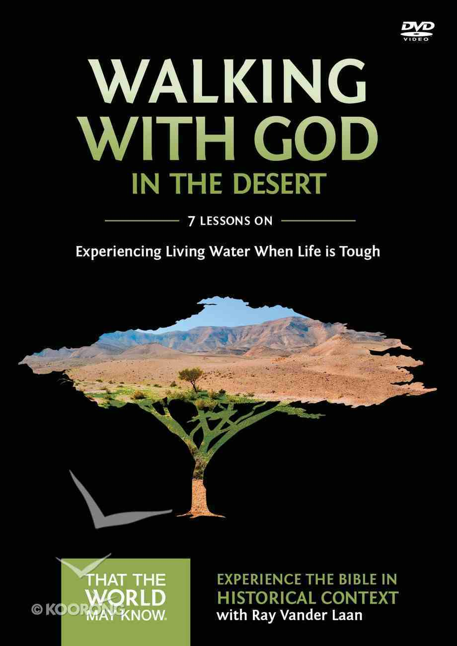 Walking With God in the Desert (A DVD Study) (#12 in That The World May Know Series) DVD