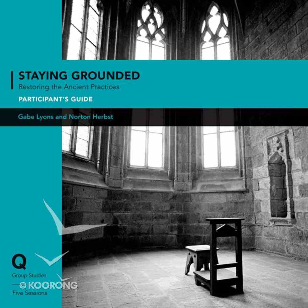 Q Society Room: Staying Grounded in a Shifting World Pack (Participant's Guide/dvd) Pack
