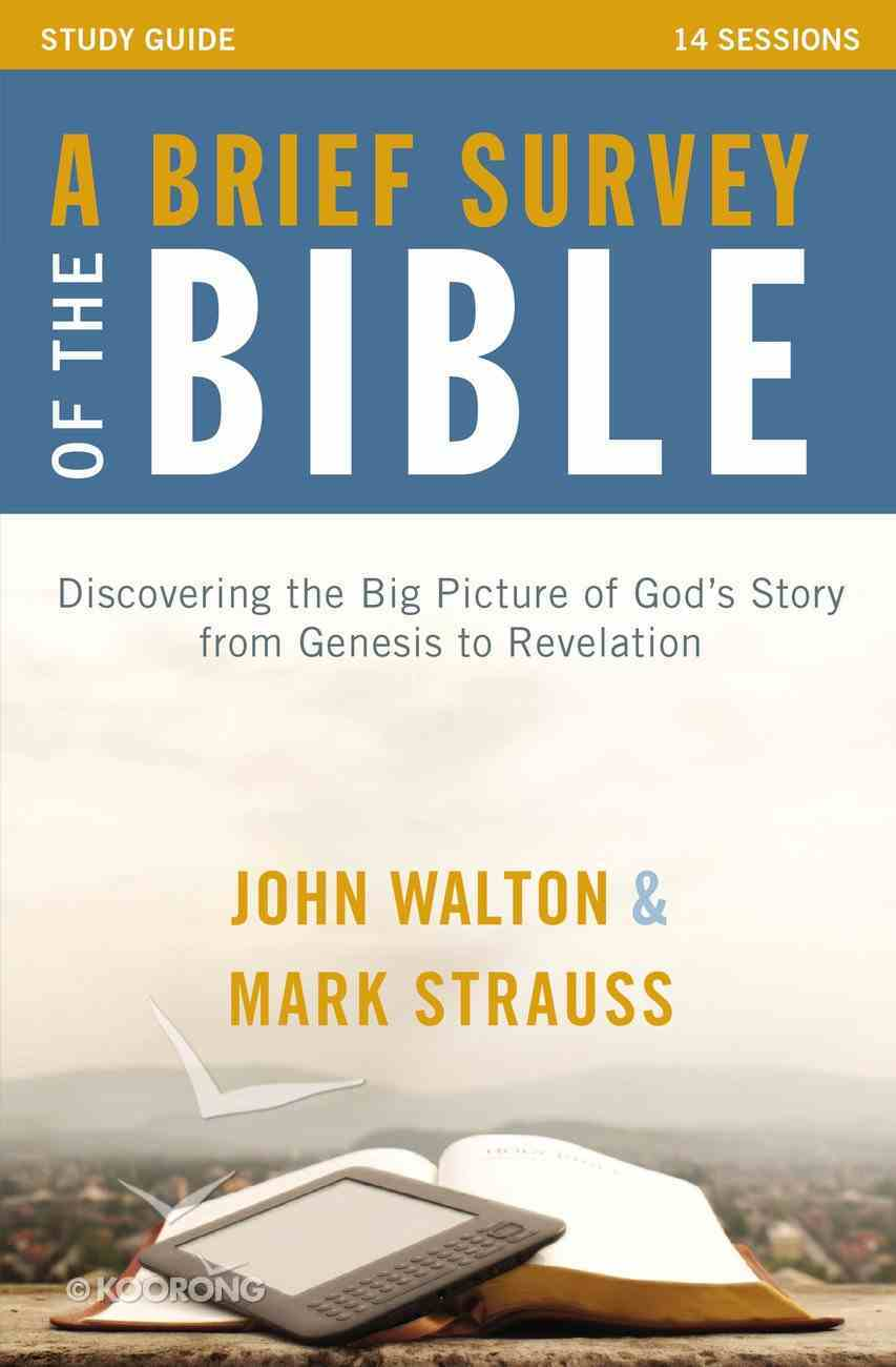 A Brief Survey of the Bible (Study Guide) Paperback