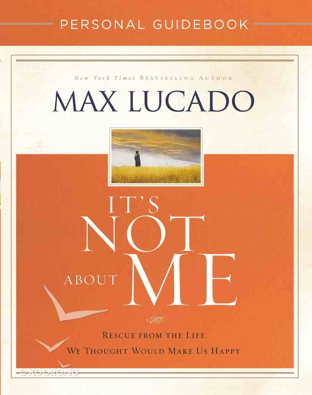 It's Not About Me (Personal Guidebook) Paperback