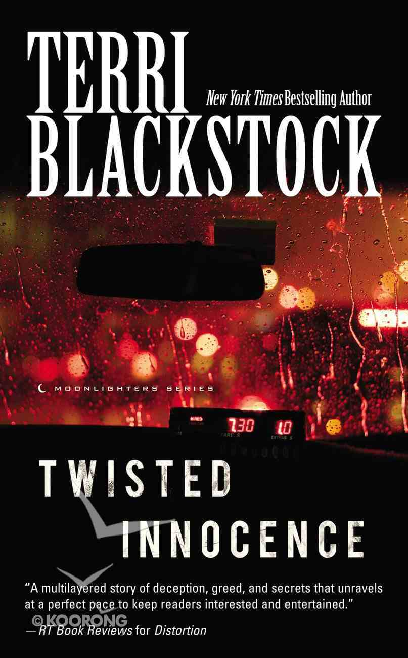 Twisted Innocence (#03 in Moonlighters Series) Mass Market