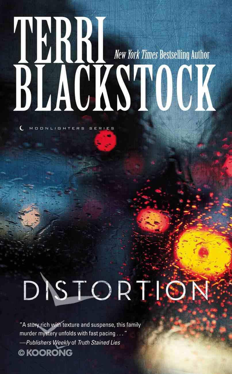 Distortion (#02 in Moonlighters Series) Mass Market