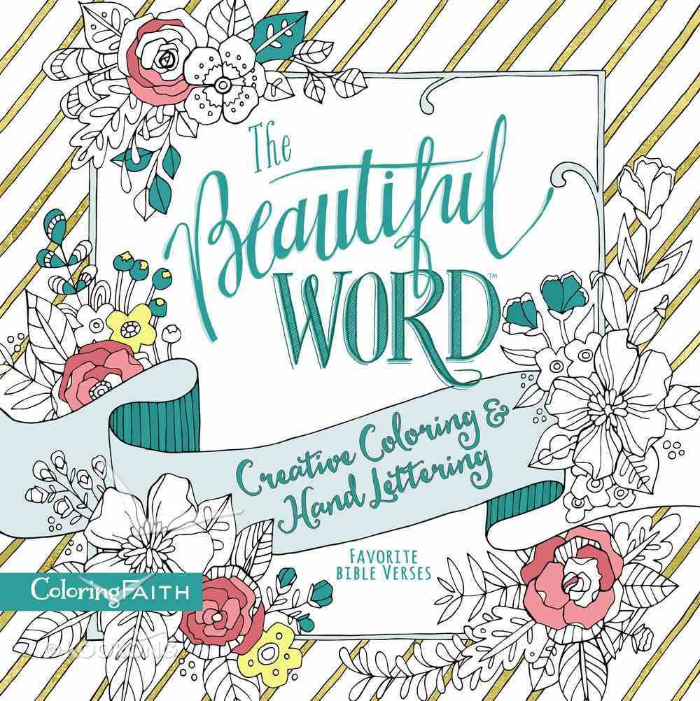 The Beautiful Word (Adult Coloring Books Series) Paperback