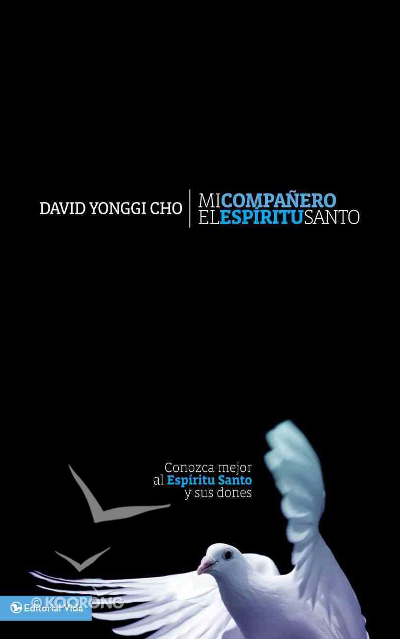 Mi Companero El Esperitu Santo (My Companion The Holy Spirit) Paperback
