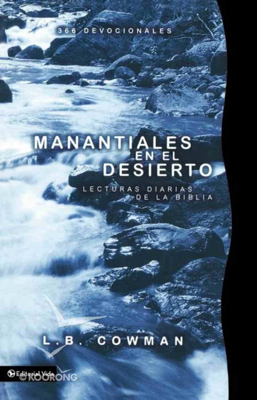 Manantiales En El Desierto (Springs In The Desert) Paperback
