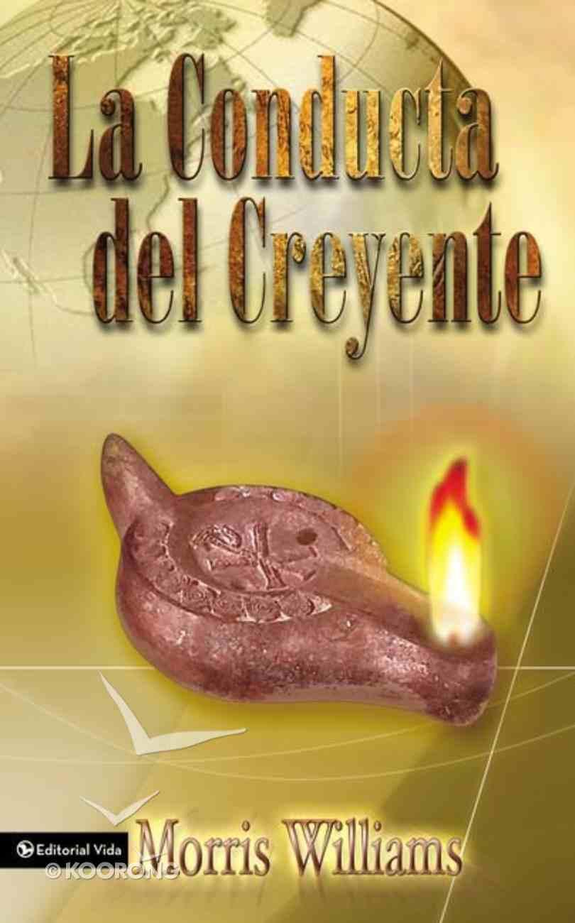 Conducta Del Creyente, La Paperback