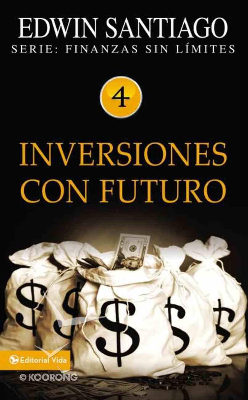 Inversiones Con Futuro (Future Investments) Paperback