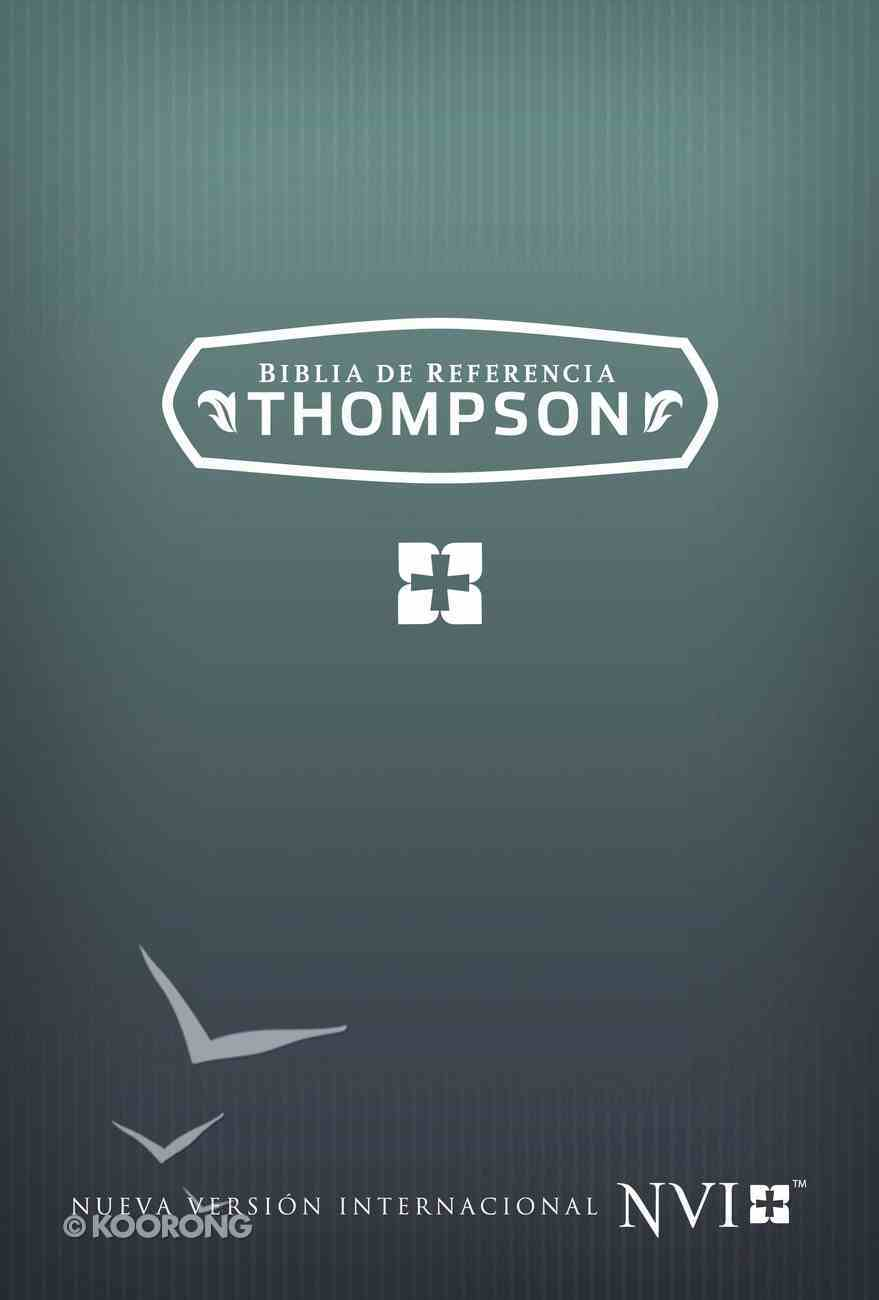 Nvi Biblia De Referencia Thompson (Nvi Thompson Chain Reference Bible) Hardback